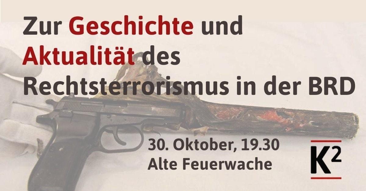 Vortrag: Zur Geschichte und Aktualität des Rechtsterrorismus in der BRD