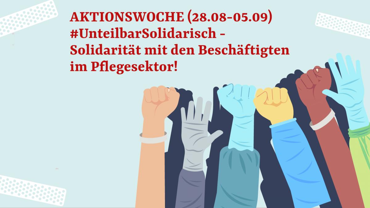 Aktionswoche zur Pflegedemo am 5.9.2020